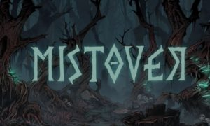 Mistover Full Version for PC